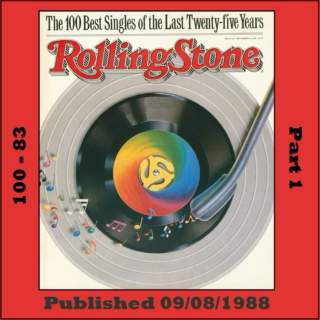 Rolling Stone's 100 Best Singles (1963 - 1988) [Part 1]