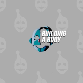building a body