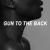 GUN TO THE BACK