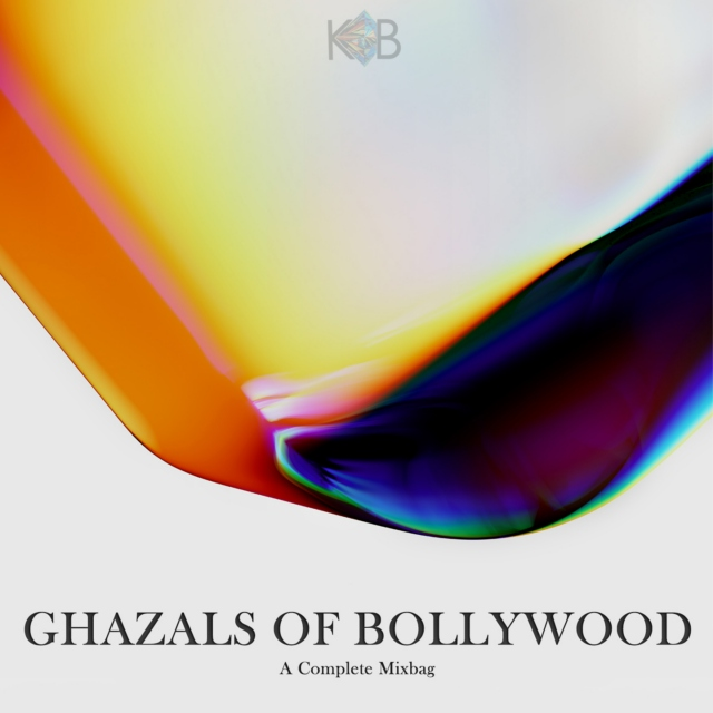 Ghazals Of Bollywood - A Complete MixBag