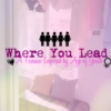 where you lead (Age Of Youth)