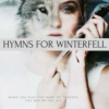 hymns for winterfell;