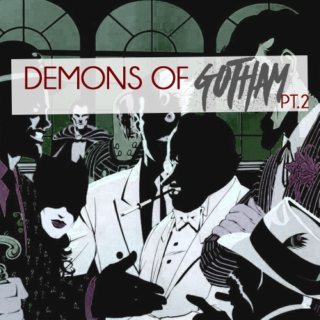 DEMONS OF GOTHAM