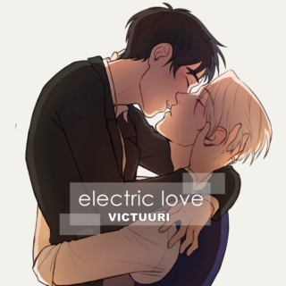 electric love ✴️ [victuuri]