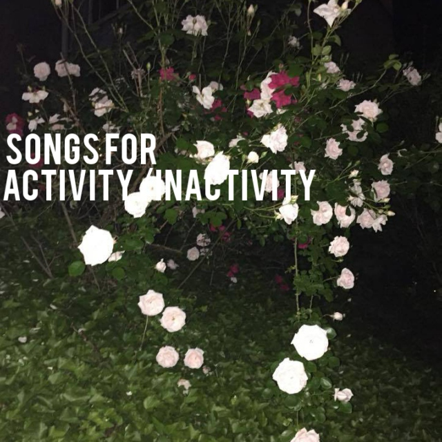 Songs for Activity/Inactivity