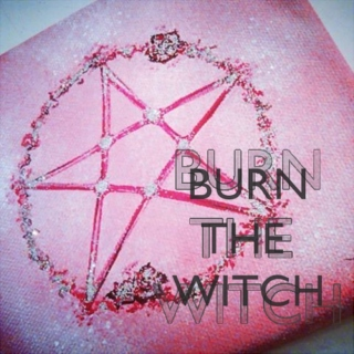 burn the witch (we salted the earth ourselves)