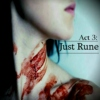 Act Three - Just Rune