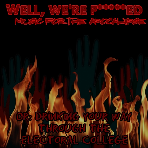 Well, We're F****d: Music for the Apocalypse