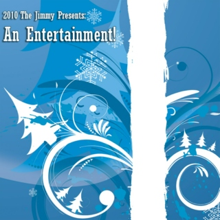 An Entertainment! - The Jimmy's Christmas Mix 2010