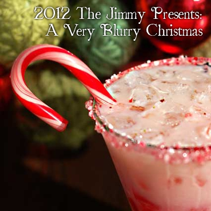 A Very Blurry Christmas - The Jimmy's Christmas Mix 2012