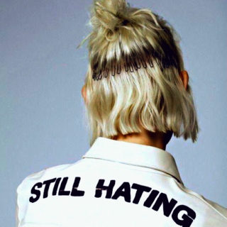 'still hating