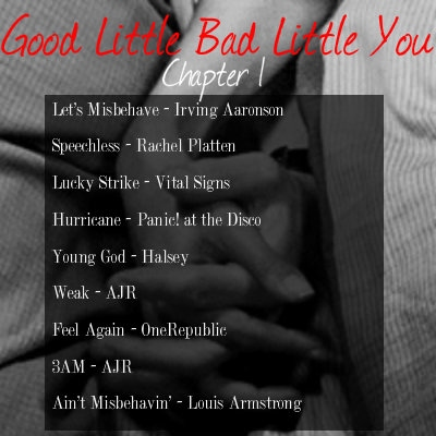 Good Little Bad Little You: Chapter 1