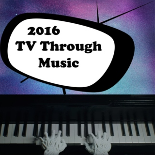 2016 TV Through Music