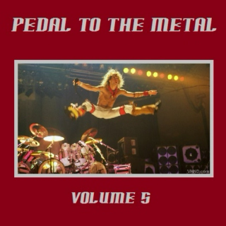 Pedal To The Metal [Volume 5]