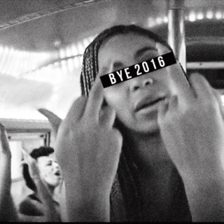 BYE 2016: I Won't Miss You