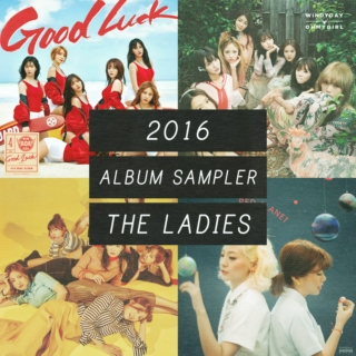 2016 | k-pop album sampler | the ladies