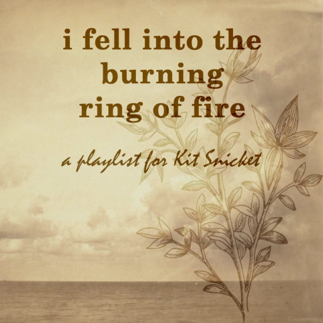 i fell into the burning ring of fire