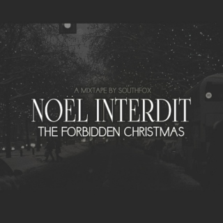 noël interdit: the forbidden christmas