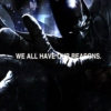 We All Have Our Reasons | Batman Playlist