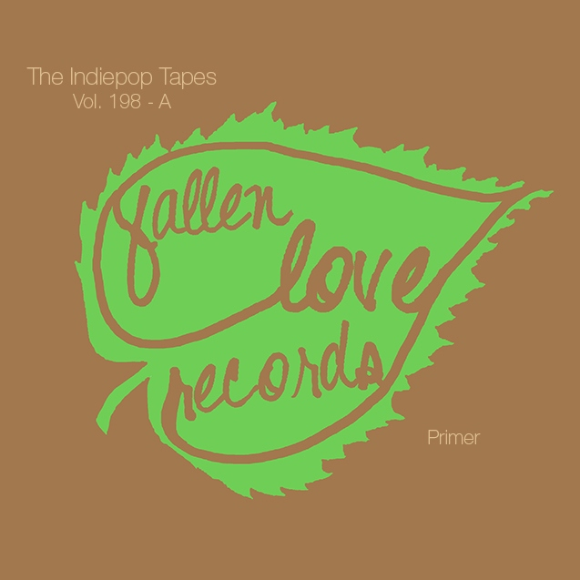 The Indiepop Tapes, Vol. 198: A Fallen Love Records Primer