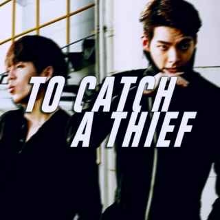 FAMINE || to catch a thief