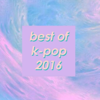 best of k-pop 2016