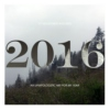 of mountains and men: an unapologetic mix for 2016