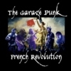 The Garage Punk French Revolution