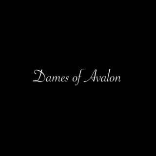 The Dames of Avalon