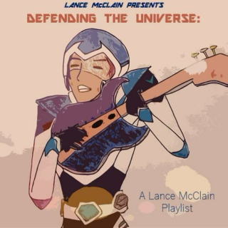 Lance's Defending the Universe Playlist