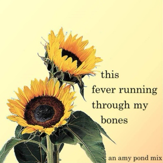 this fever running through my bones
