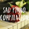 Sad Piano Compilation for Snowy Days