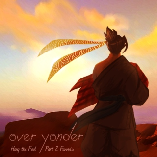 Over Yonder - Hang the Fool Part 2 Fanmix