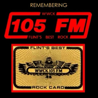 Remembering WWCK 105 FM [Flint, Michigan, U.S.A.]