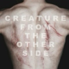 CREATURE FROM THE OTHER SIDE (ATLAS, ELEGY LARP)