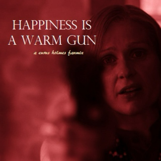 happiness is a warm gun - a eurus holmes fanmix