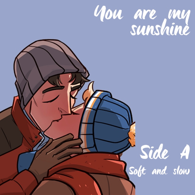You Are My Sunshine || Side A
