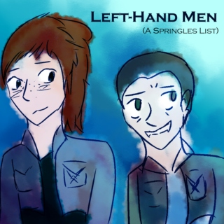 Left-Hand Men: A Springles Fanmix