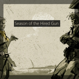 Season of the Hired Gun