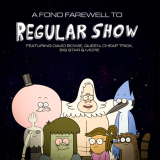 Goodbye Regular Show