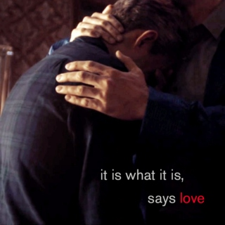 It is what it is, says love.