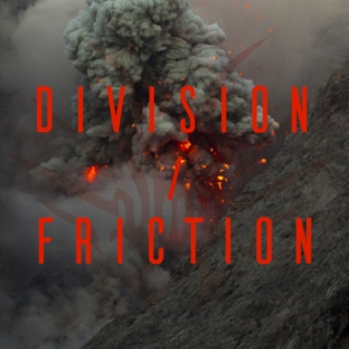 DIVISION/FRICTION