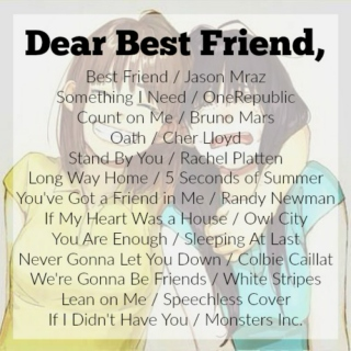 Dear Best Friend,