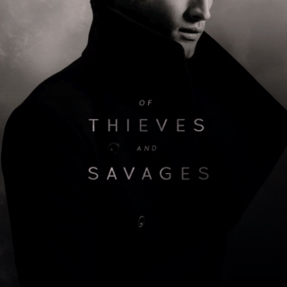 Of Thieves and Savages