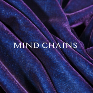 MIND CHAINS