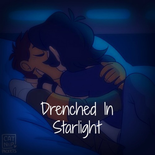 Drenched in Starlight