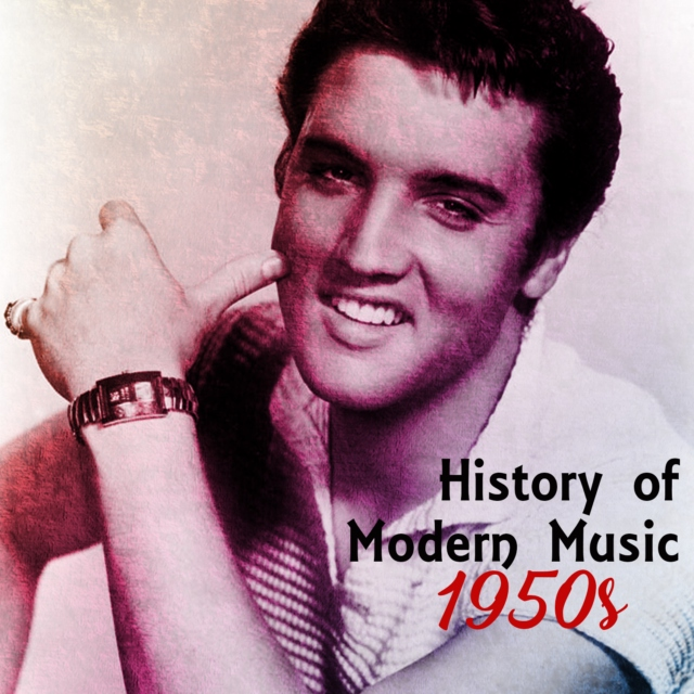 History of Modern Music: 1950s