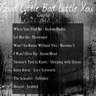 Good Little Bad Little You: Chapter 7 (part 2)