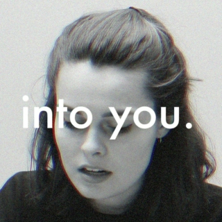into you.