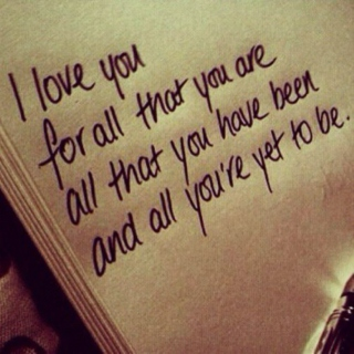 All You're Yet To Be ;; Love Songs